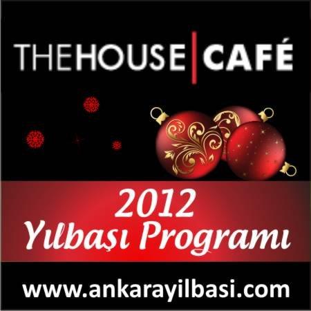 The House Cafe Ankara 2012 Yılbaşı Programı
