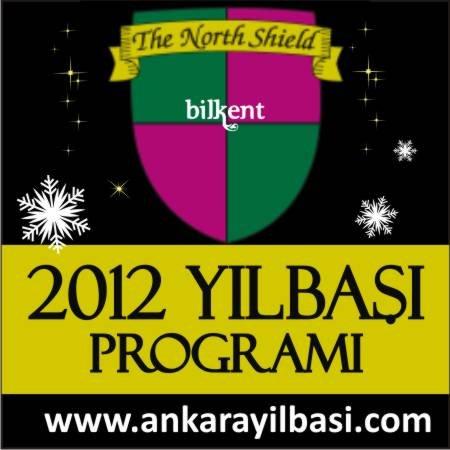 The North Shield Pub Bilkent Otel 2012 Yılbaşı Programı