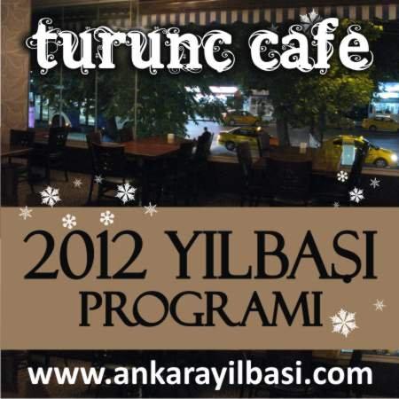 Turunç Cafe 2012 Yılbaşı Programı