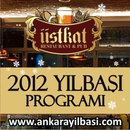 Üst Kat Restaurant Pub 2012 Yılbaşı Programı