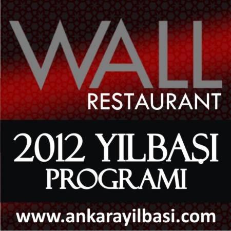 Wall Restaurant 2012 Yılbaşı Programı