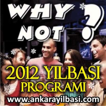 Why Not Bar 2012 Yılbaşı Programı