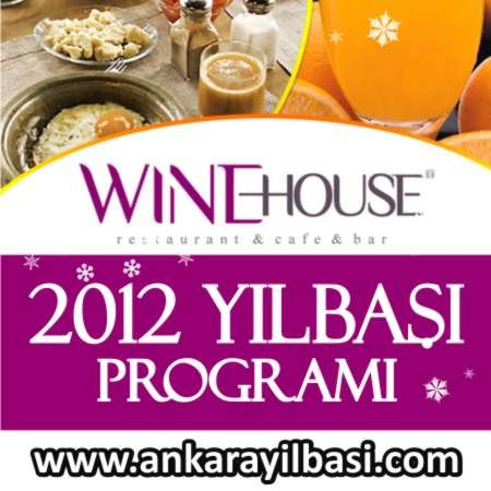 Wine House Ankara 2012 Programı
