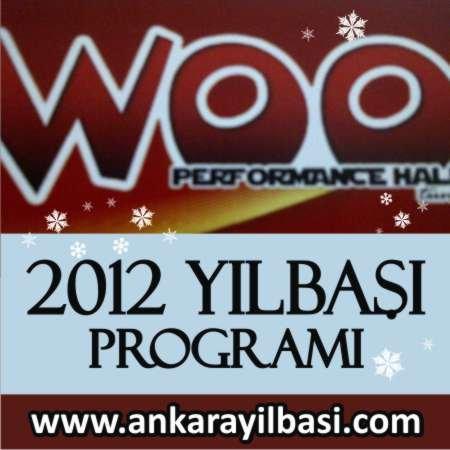 Woo Performance Hall 2012 Yılbaşı Programı