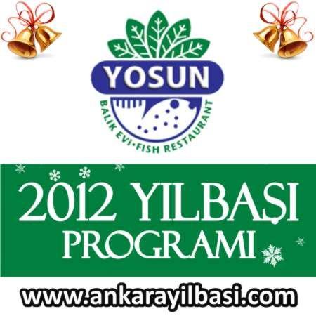 Yosun Restaurant 2012 Yılbaşı Programı
